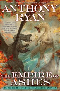 The Empire of Ashes by Anthony Ryan (9781101987933) - HardCover - Fantasy