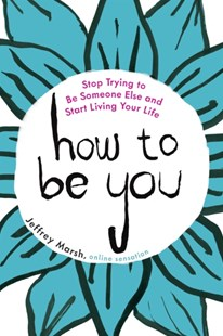(ebook) How to Be You - Health & Wellbeing Mindfulness