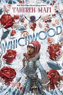 Whichwood by Tahereh Mafi (9781101994795) - HardCover - Fantasy