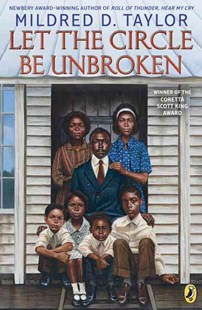 Let the Circle Be Unbroken by Mildred D. Taylor (9781101997543) - PaperBack - Non-Fiction Family Matters