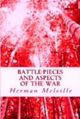 BattlePieces and Aspects of the War