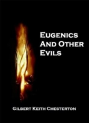 Eugenics and Other Evil's (Annotated)