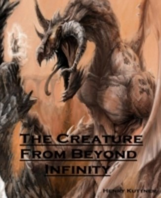 Creature From Beyond Infinity Annotated