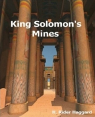 King Solomon's Mines (Annotated)