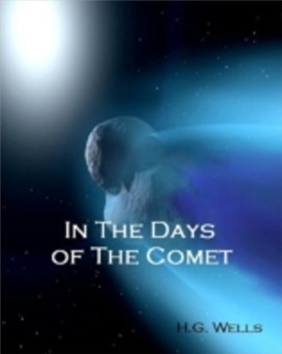 In The Days of The Comet  (Annotated)