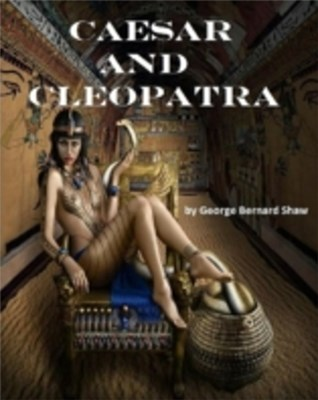 Caesar and Cleopatra (Annotated)