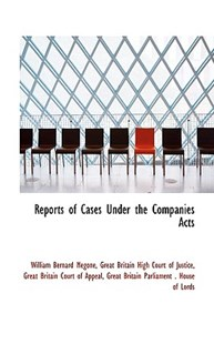Reports of Cases Under the Companies Acts by William Bernard Megone (9781103009688) - PaperBack - History