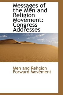 Messages of the Men and Religion Movement by Men And Religion Forward Movement (9781103013807) - PaperBack - History