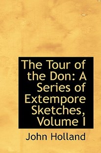 The Tour of the Don by John Holland (9781103391745) - PaperBack - History