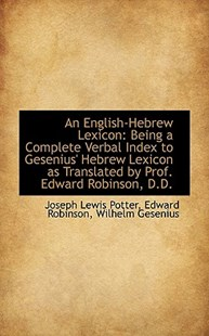 An English-Hebrew Lexicon by Joseph Lewis Potter (9781103881314) - PaperBack - History