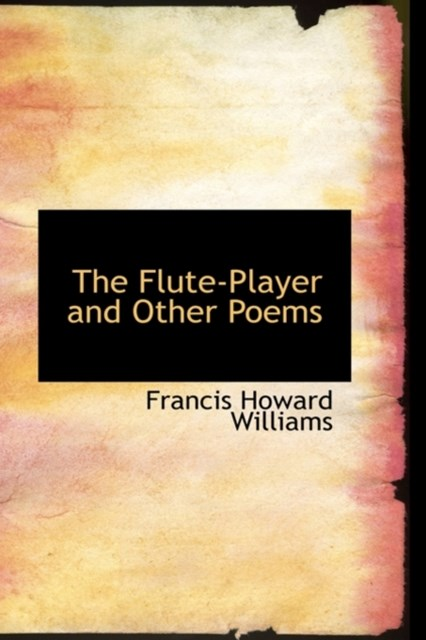 Flute-Player and Other Poems
