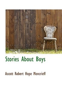 Stories about Boys by Ascott Robert Hope Moncrieff (9781103945009) - HardCover - History