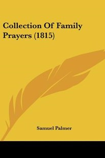 Collection of Family Prayers (1815) by Samuel Palmer (9781104635251) - PaperBack - Modern & Contemporary Fiction Literature