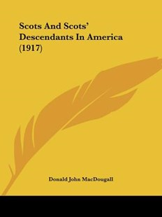 Scots and Scots' Descendants in America (1917) by Donald John Macdougall (9781104903404) - PaperBack - Modern & Contemporary Fiction Literature