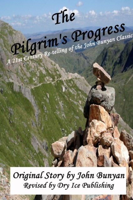 (ebook) Pilgrim's Progress: A 21st-Century Re-telling of the John Bunyan Classic