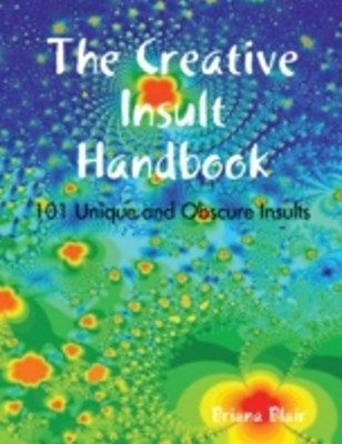 (ebook) Creative Insult Handbook - 101 Unique and Obscure Insults