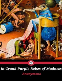 (ebook) In Grand Purple Robes of Madness - Horror & Paranormal Fiction