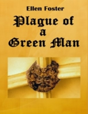 Plague of a Green Man