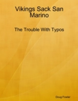 (ebook) Vikings Sack San Marino - The Trouble With Typos