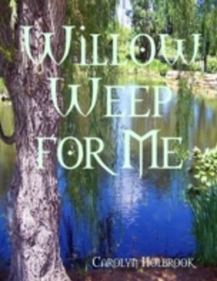 Willow Weep for Me