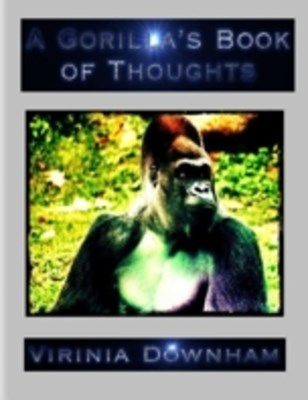 (ebook) Gorilla's Book of Thoughts