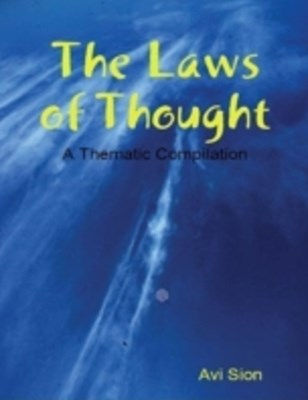 Laws of Thought: A Thematic Compilation