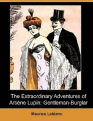 (ebook) Extraordinary Adventures of Arsene Lupin - Gentleman Burglar