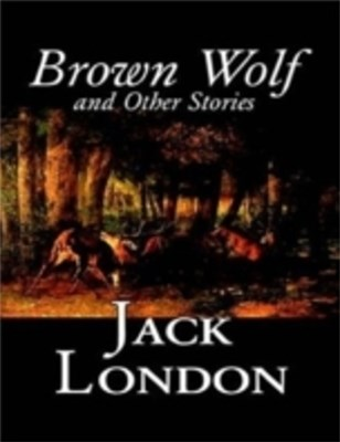 (ebook) Brown Wolf and Other Stories