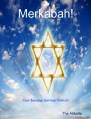 (ebook) Merkabah! - Your Amazing Spiritual Vehicle!