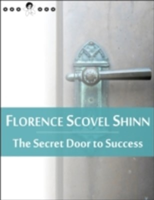 Secret Door to Success: (New Thought Edition)