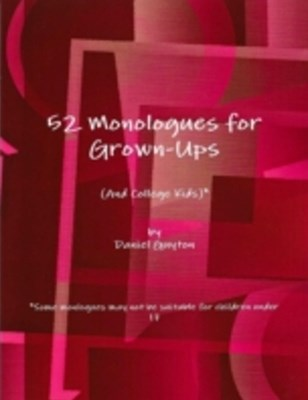 52 Monologues for Grown-Ups (And College Kids)