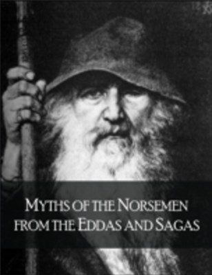(ebook) Myths of the Norsemen from the Eddas and Sagas