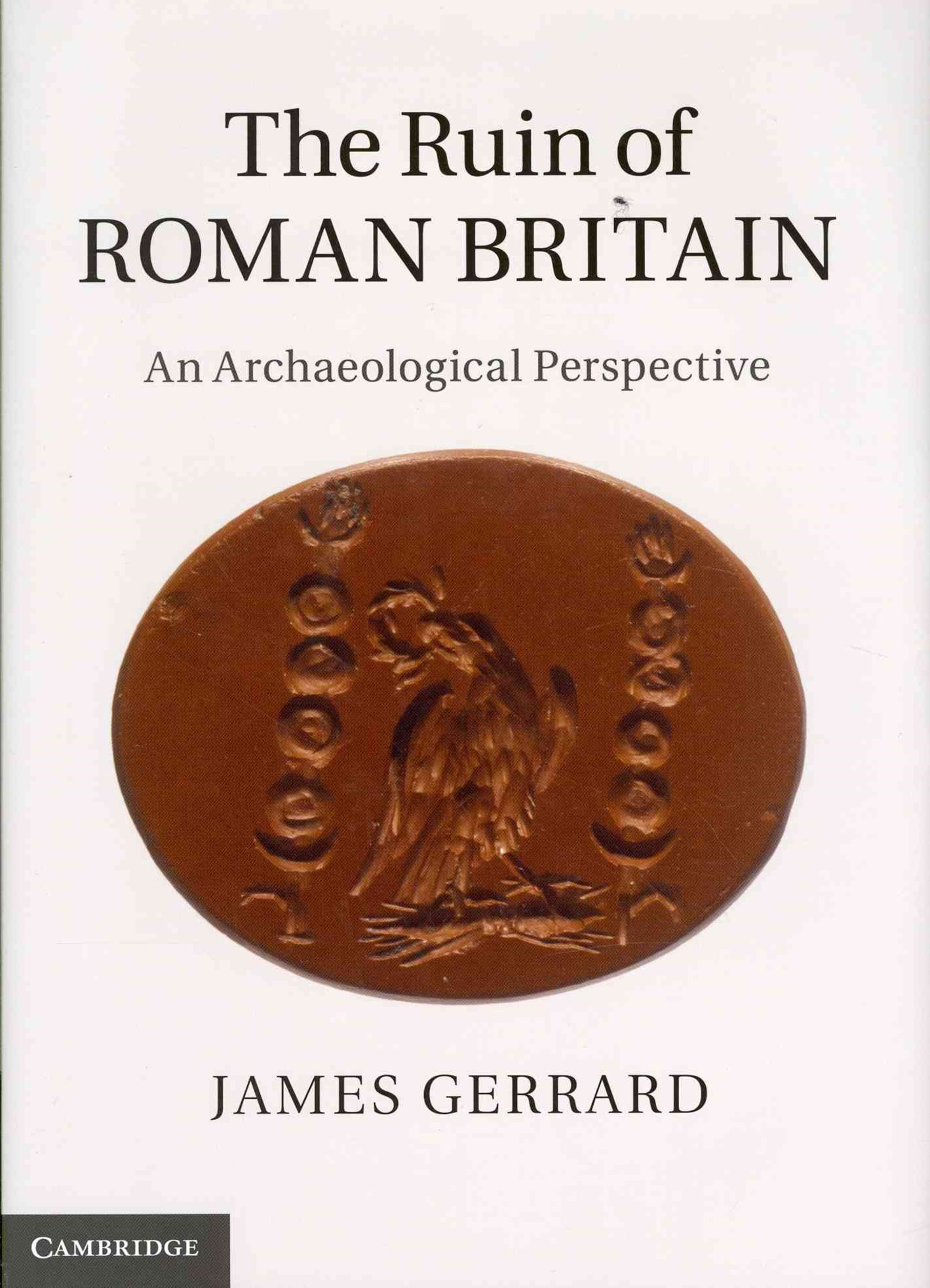 The Ruin of Roman Britain