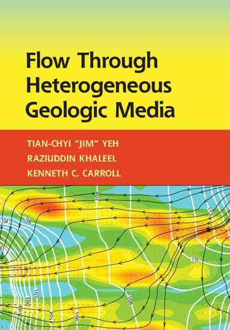 Flow Through Heterogeneous Geologic Media