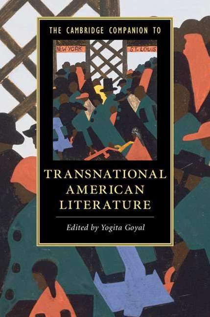 The Cambridge Companion to Transnational American Literature