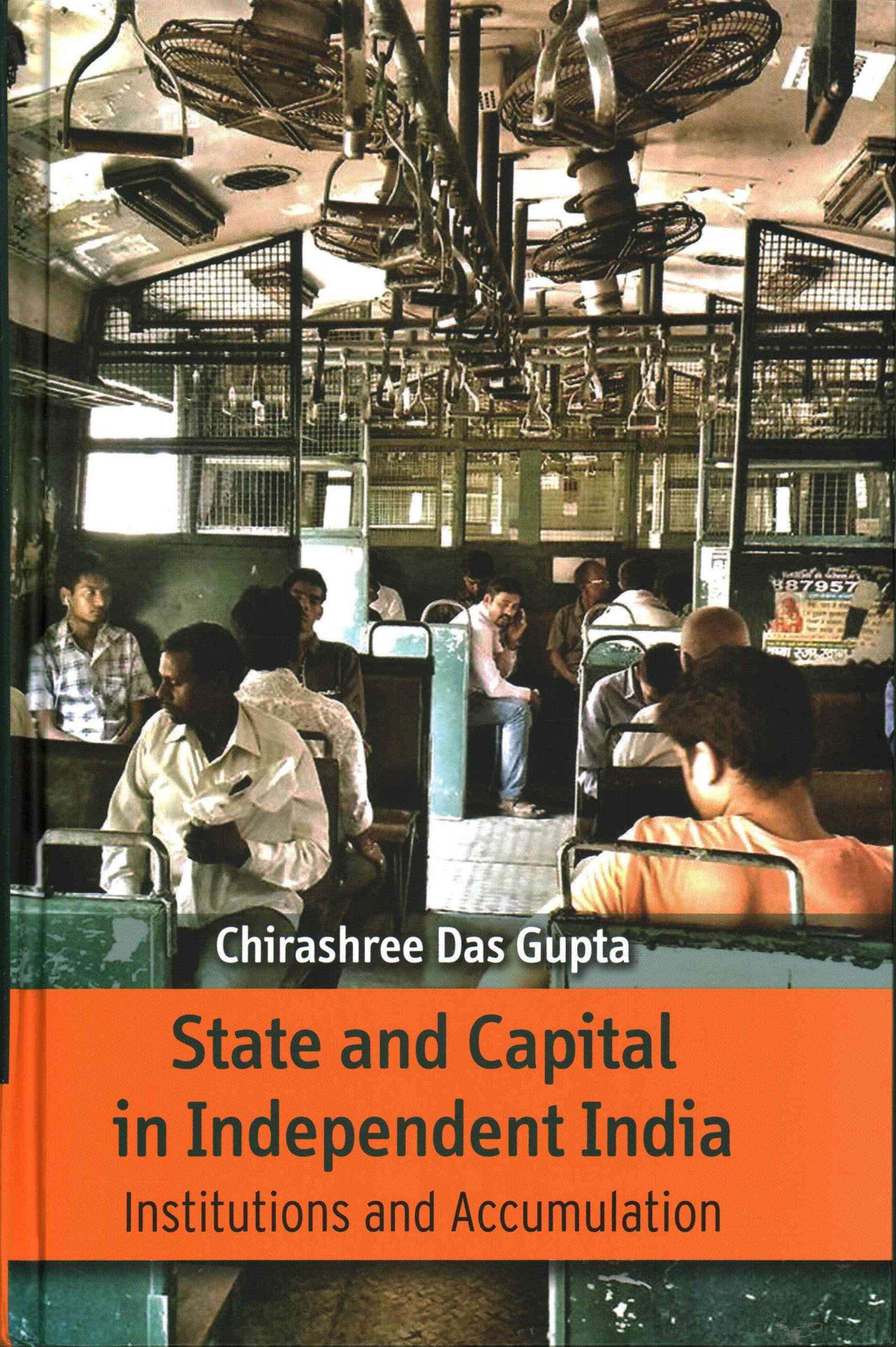 State and Capital in Independent India