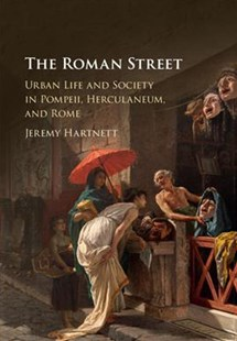 The Roman Street by Jeremy Hartnett (9781107105706) - HardCover - Art & Architecture Architecture