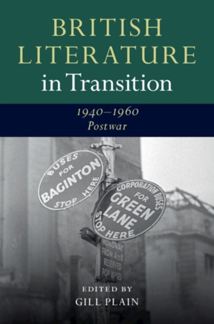 British Literature in Transition, 1940–1960