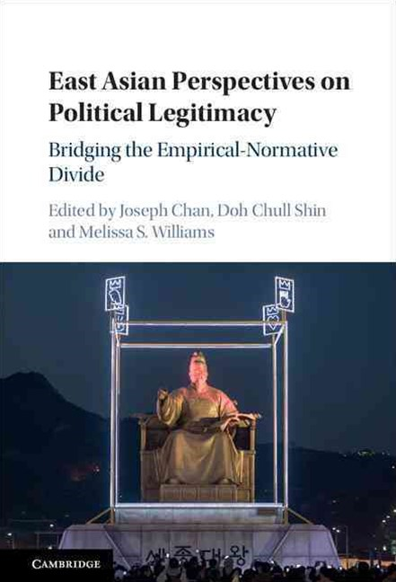 East Asian Perspectives on Political Legitimacy