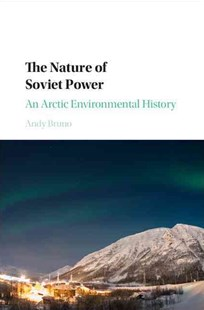 The Nature of Soviet Power by Andy Bruno (9781107144712) - HardCover - Business & Finance Ecommerce
