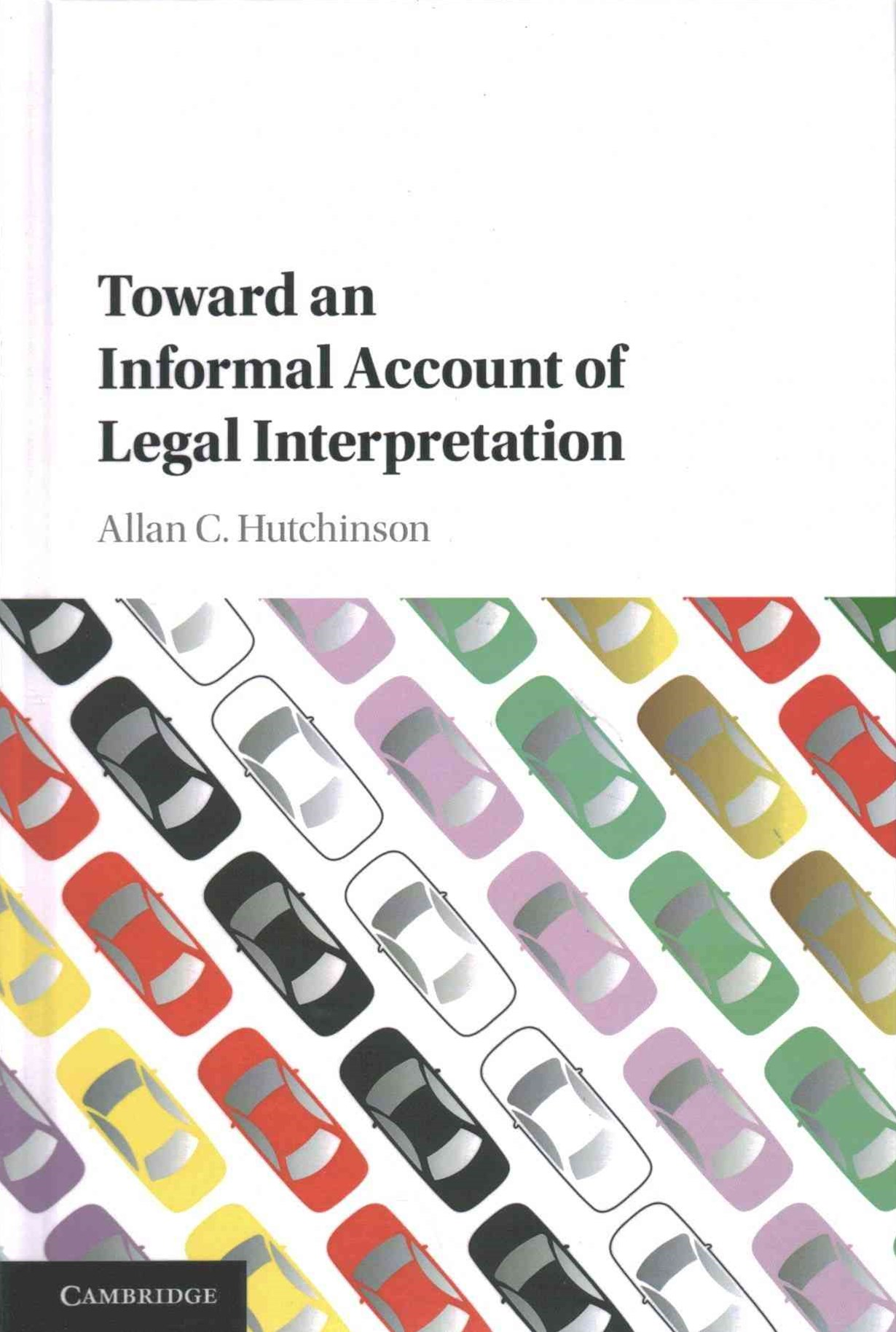 Toward an Informal Account of Legal Interpretation