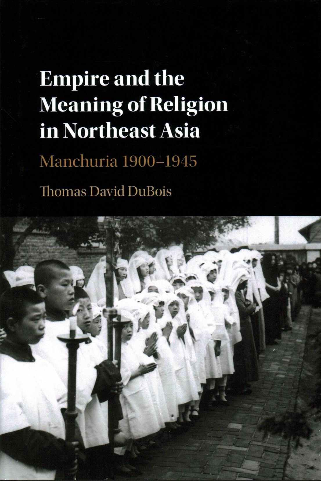 Empire and the Meaning of Religion in Northeast Asia