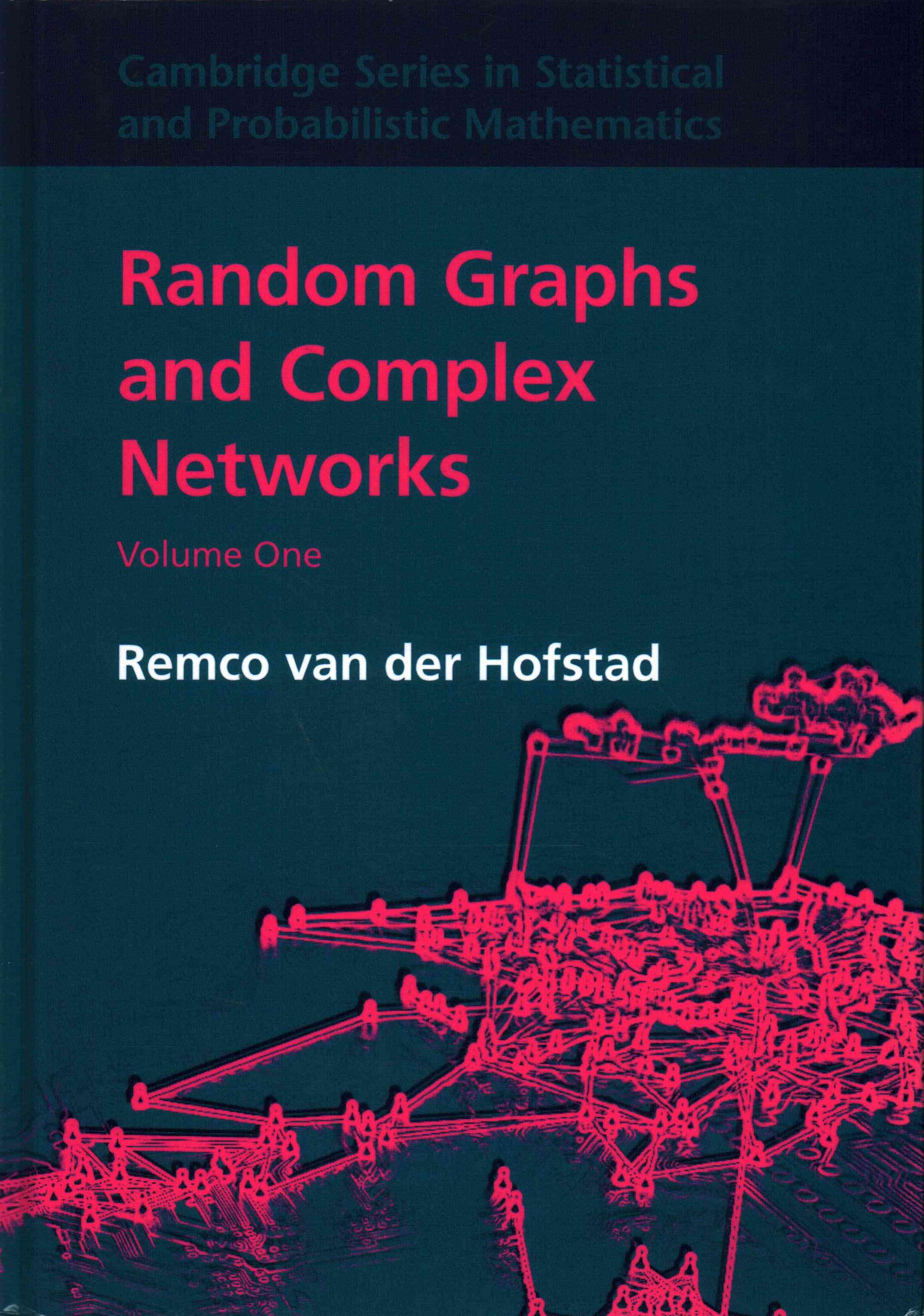 Random Graphs and Complex Networks: Volume 1