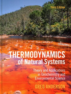 Thermodynamics of Natural Systems by Greg Anderson (9781107175211) - HardCover - Science & Technology Chemistry