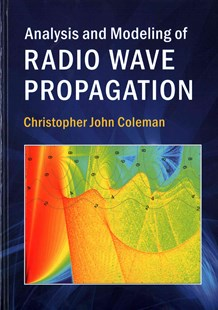 Analysis and Modeling of Radio Wave Propagation by Christopher John Coleman (9781107175563) - HardCover - Science & Technology Engineering