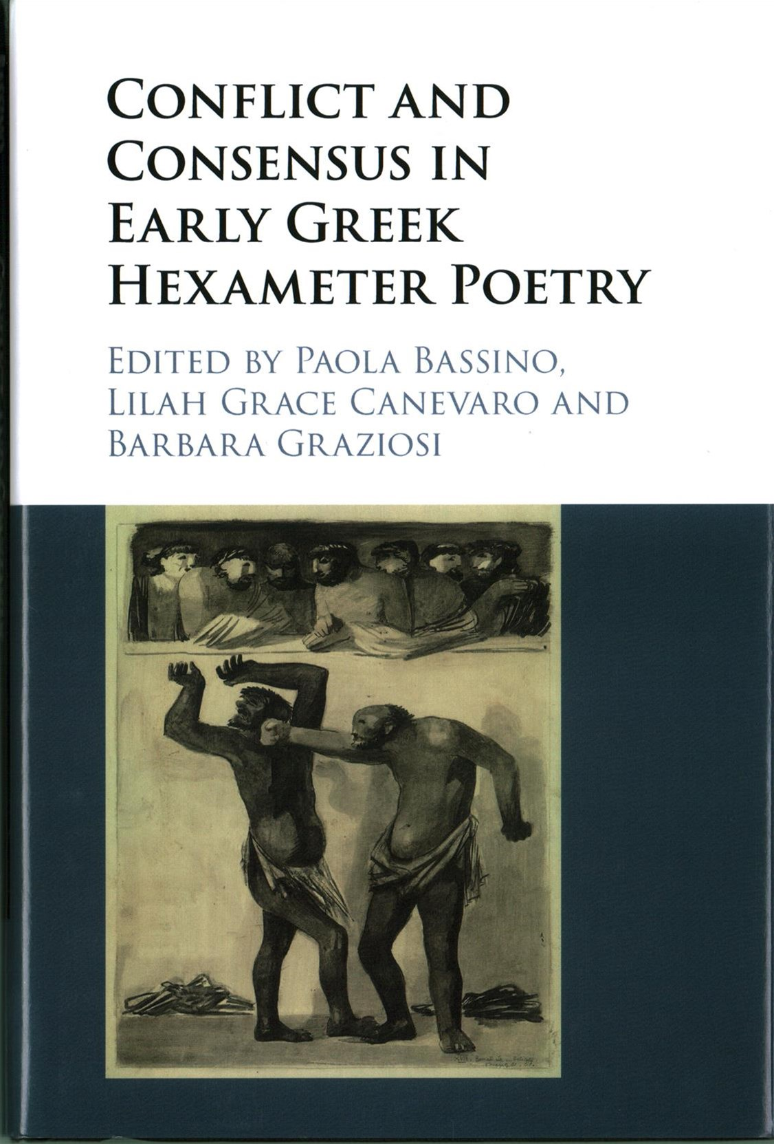 Conflict and Consensus in Early Greek Hexameter Poetry