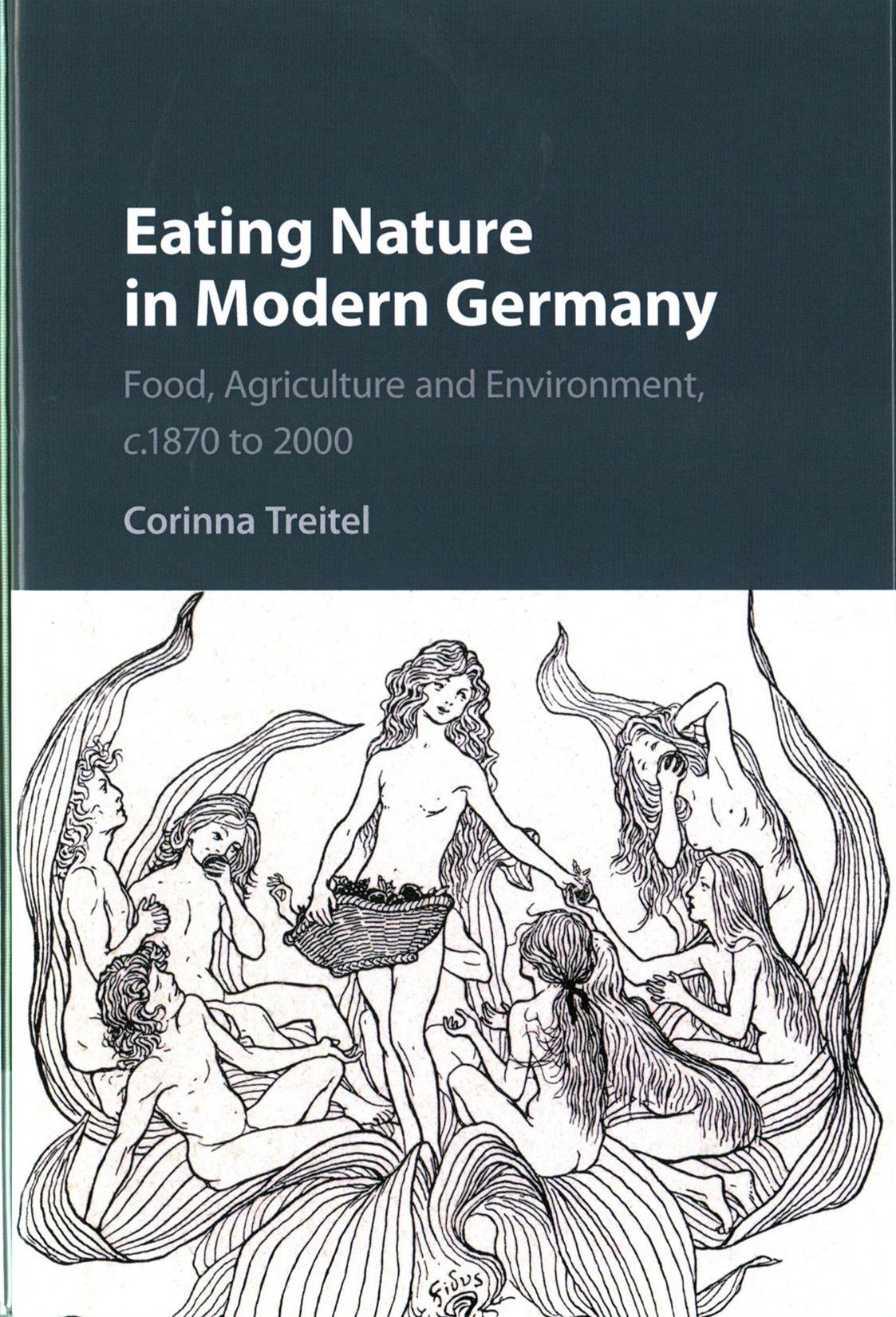 Eating Nature in Modern Germany