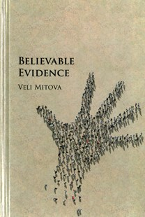 Believable Evidence by Veli Mitova (9781107188600) - HardCover - Philosophy Modern