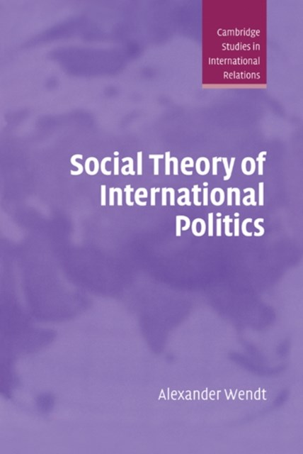 (ebook) Social Theory of International Politics