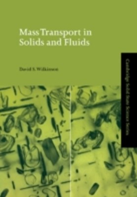 Mass Transport in Solids and Fluids